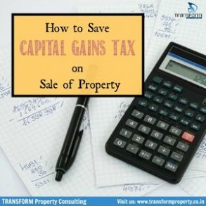Different Ways of Saving tax on Long Term Capital Gains on Sale of property